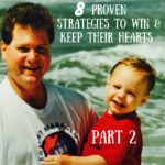8 Proven Strategies to WIN & KEEP Their Hearts – Part 2