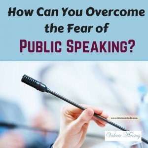 All of us have things that scare us. For some, it's public speaking. Here's an article that offers some very practical ways that you can begin to overcome your fear of public speaking.