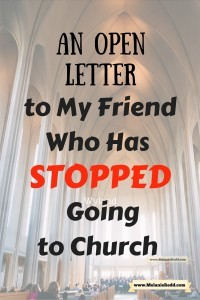 Have you stopped attending church? Maybe you got hurt or maybe you just got out of the habit of going? This letter is written to you - to invite you to come back. No matter what has happened to you, we still need you in the church and you still need us. Read to discover why.