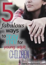 5 Fabulous Ways to Pray for Young Adult Children
