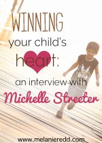 Winning Your Child's Heart: An Interview with Michelle Streeter