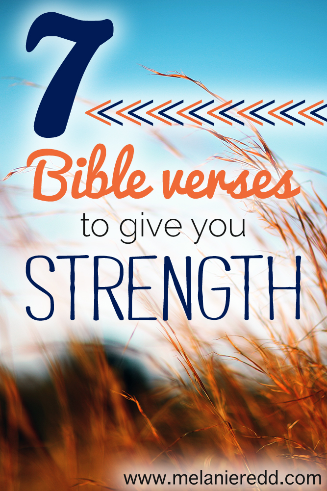 Seven Bible Verses to Give You STRENGTH in your daily walk