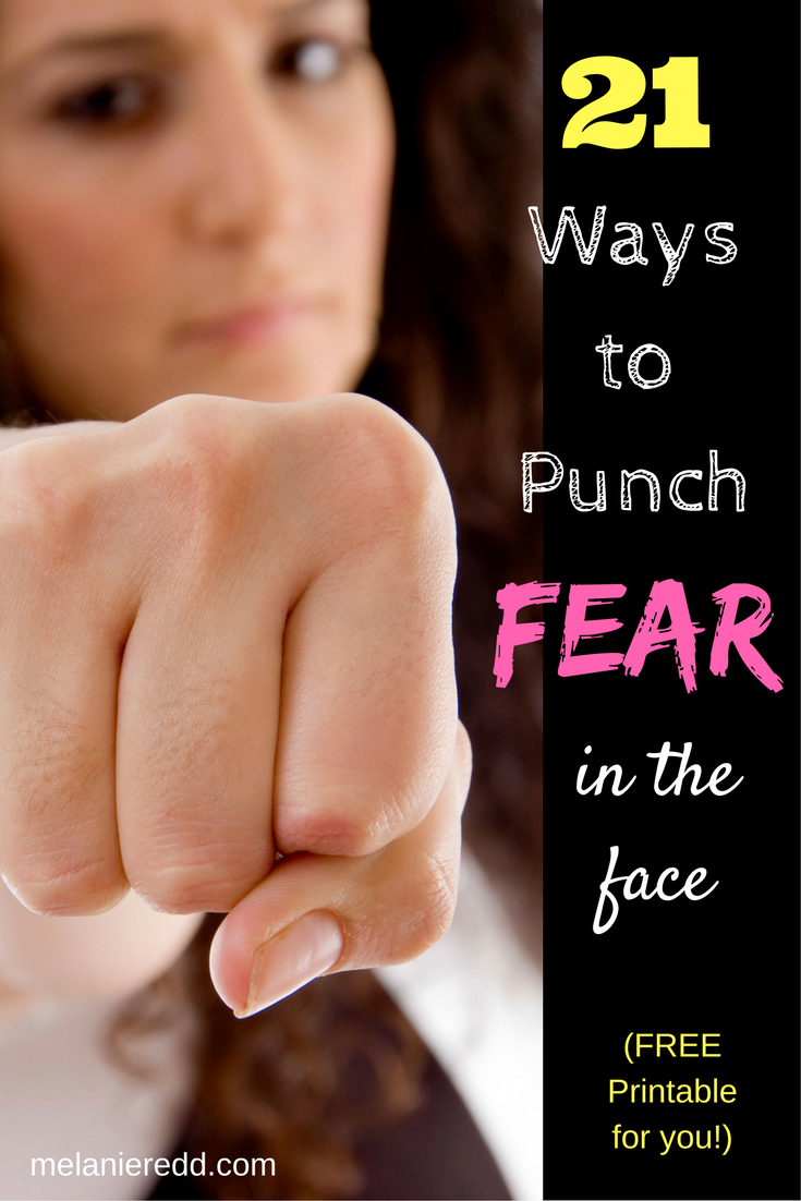 Would you like to win the battle against fear? Learn 21 ways you can punch fear in the face with this free printable. Drop by www.melanieredd.com for more info.