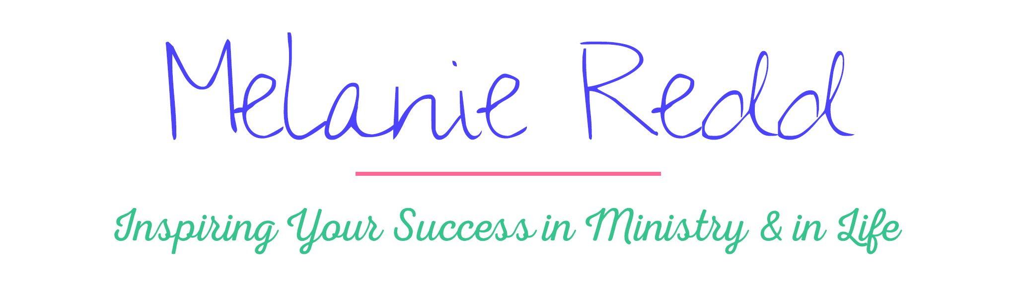 Melanie Redd - Encourager, Speaker, Author, Teacher, Women's Ministry Coach